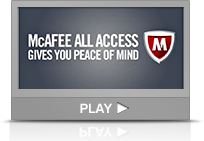 McAfee All Access Gives You Peace Of Mind